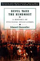 Devil take the hindmost : a history of financial speculation