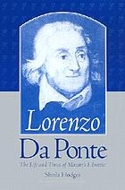 Lorenzo Da Ponte : the life and times of Mozart's librettist