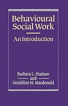 Behavioural social work : an introduction