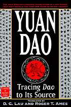 Yuan Dao : tracing Dao to its source