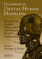 Handbook of digital human modeling : research for applied ergonomics and human factors engineering