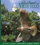 The story of North Texas : from Texas Normal College, 1890, to the University of North Texas system, 2001