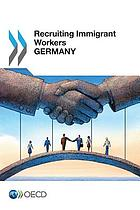 Recruiting immigrant workers. Germany.