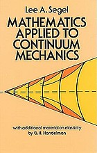 Mathematics applied to continuum mechanics