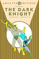 Batman, the dark knight archives. Volume 4