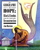 The geography of hope : Black exodus from the South after Reconstruction
