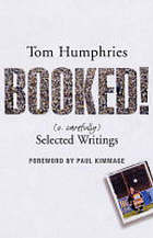 Booked : (v. carefully) selected writings