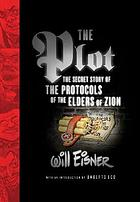 The plot : the secret story of The protocols of the elders of Zion