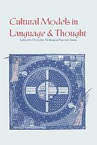 Cultural models in language and thought