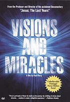 Visions and miracles