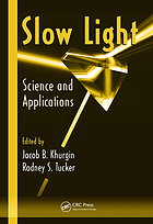Slow light : science and applications