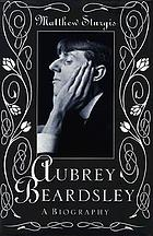 Aubrey Beardsley : a biography