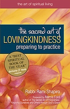 The sacred art of lovingkindness : preparing to practice