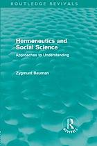 Hermeneutics and social science : approaches to understanding