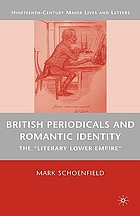 British periodicals and Romantic identity : the 'literary lower empire'