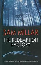The redemption factory