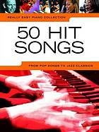 50 hits songs : [from pop songs to jazz classics].