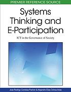 Systems thinking and e-participation : ICT in the governance of society