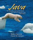 Java : an introduction to problem solving & programming