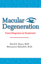 Understanding macular degeneration : a patient's guide to treatment