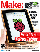 Make. Volume 38, High-tech DIY.
