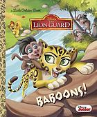 The lion guard : baboons!