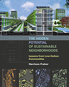 The hidden potential of sustainable neighborhoods : lessons from low-carbon communities
