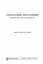 Cattle-lords and clansmen : the social structure of early Ireland