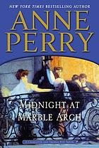 Midnight at Marble Arch : a Charlotte and Thomas Pitt novel