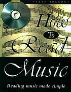 How to read music : reading music made simple