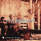 Classic southern gospel : from Smithsonian Folkways.