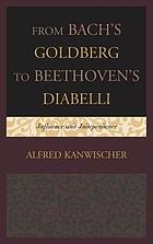 From Bach's Goldberg to Beethoven's Diabelli : influence and independence