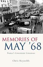 Memories of May '68 : France's convenient consensus