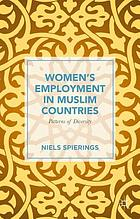 Women's employment in Muslim countries : patterns of diversity