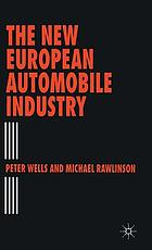 The new European automobile industry