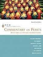 New proclamation commentary on feasts : holy days and other celebrations