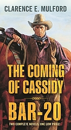 The coming of Cassidy ; Bar-20