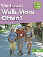 Why should I walk more often?