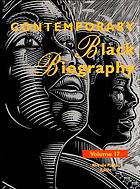 Contemporary Black biography. Volume 17 : profiles from the international Black community