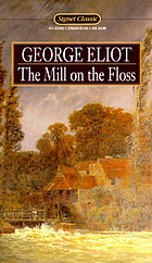 The mill on the floss : in their death they were not divided