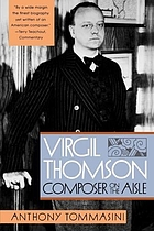 Virgil Thomson : composer on the aisle