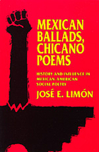 Mexican ballads, Chicano poems : history and influence in Mexican-American social poetry