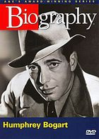 Biography. : Humphrey Bogart behind the legend