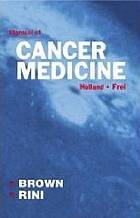Holland-Frei manual of cancer medicine
