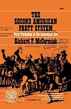 The second American party system; party formation in the Jacksonian era,