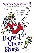 Damsel under stress : a novel