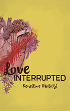 Love interrupted