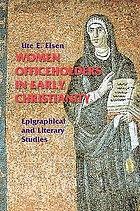Women officeholders in early Christianity : epigraphical and literary studies