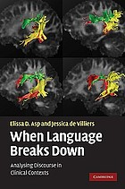 When language breaks down : analysing discourse in clinical contexts