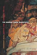 The Magna Carta manifesto : liberties and commons for all